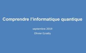 Comprendre l'informatique quantique édition 2019